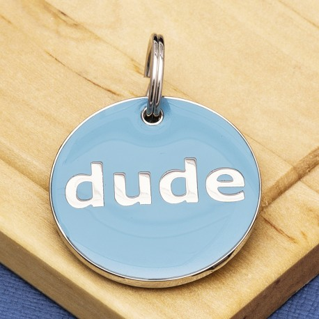 Dude Dog ID Tag