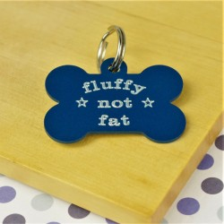 Fluffy Not Fat Fun Pet Tag