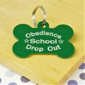Obedience School Drop Out  Bone Pet Tag