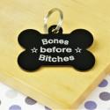 Bones Before Bitches Pet ID Tag