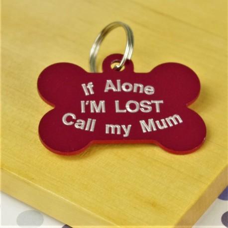 If Alone I'm Lost Bone Pet Tag