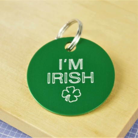 I'm Irish Engraved Pet Id Tag