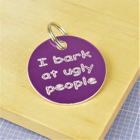 I Bark at Ugly People Pet Id Tag