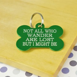 Not All Who Wander Pet Tag