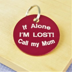 If  Alone Im Lost Pet Tag