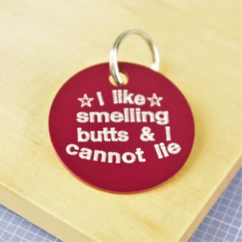 I like Smelling Butts Pet ID Tag
