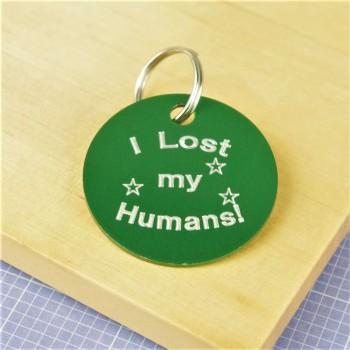I Lost My Humans Pet ID Tag