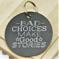 Bad Choices Personalised Tag